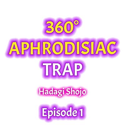 360º Aphrodisiac Trap Ch. 1..